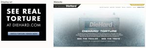 Screen shots of banner and website from Sears' DieHard Torture campaign