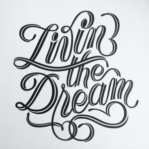 The limited edition Livin the Dream letter-pressed print